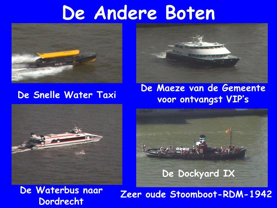 De Andere Boten De Snelle Water Taxi De Waterbus naar Dordrecht De Maeze van de Gemeente voor ontvangst VIP's Zeer oude Stoomboot-RDM-1942 De Dockyard IX
