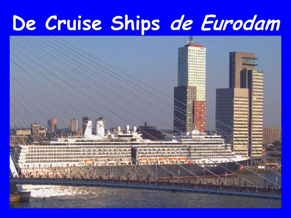 De Cruise Ships de Eurodam HAL