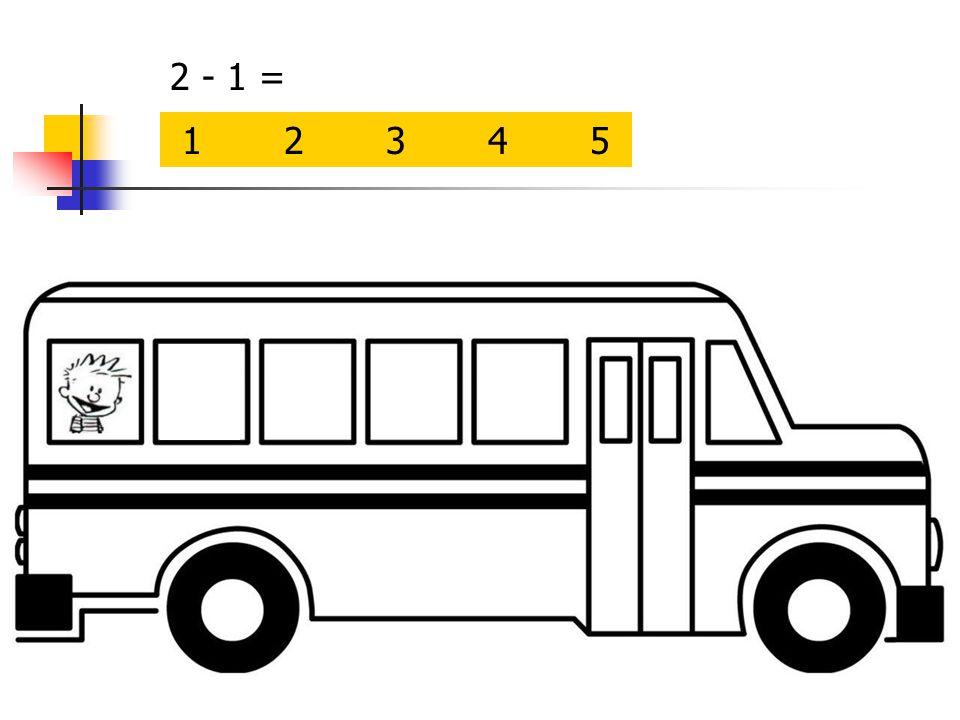 2 - 1 = 1 2 3 4 5