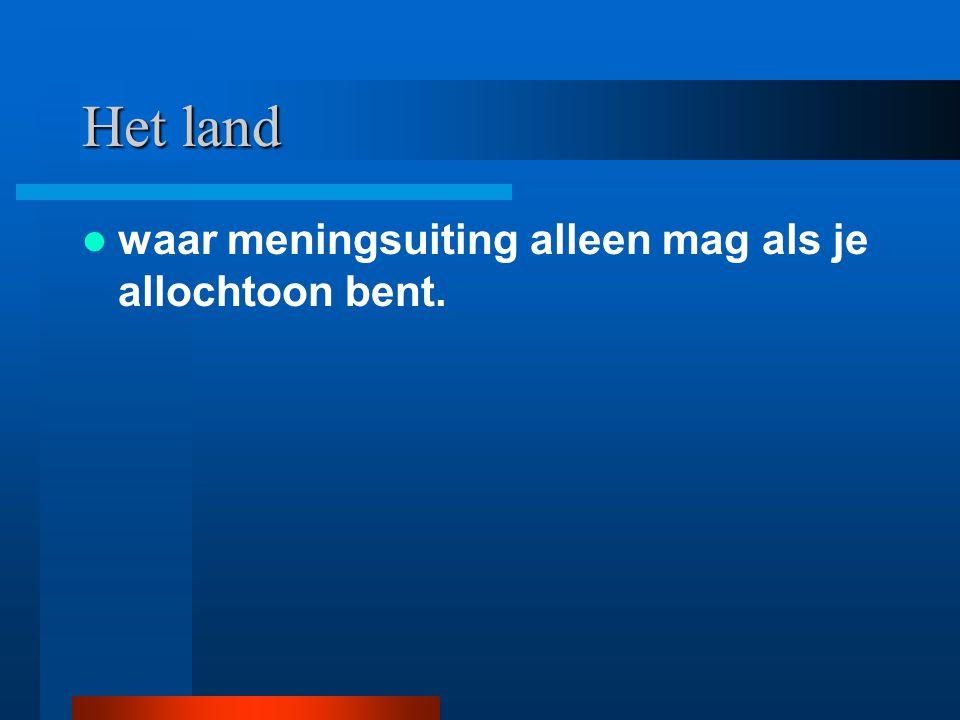 Het land waar 18.000.000 mensen wonen waarvan 3.000.000 illegaal en 8.000.000 niet van Nederlandse afkomst is.