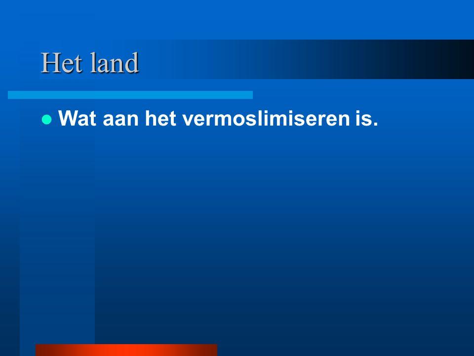Het land Wat aan het vermoslimiseren is.