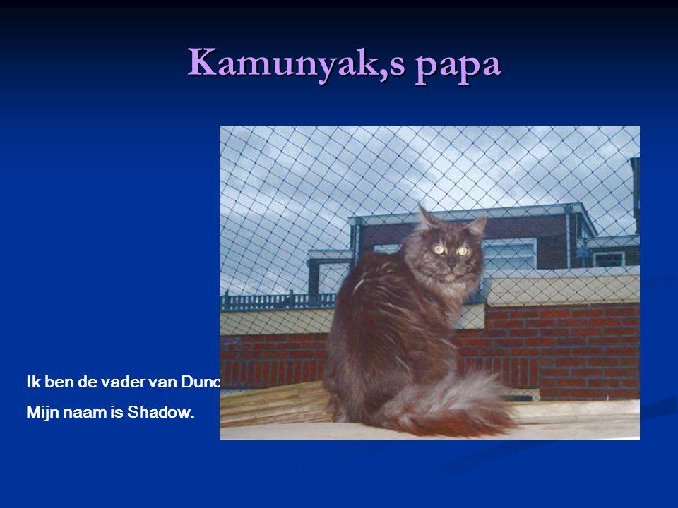. Ik ben de moeder van Duncan. Mijn naam is Delphi Kamunyak,s mama