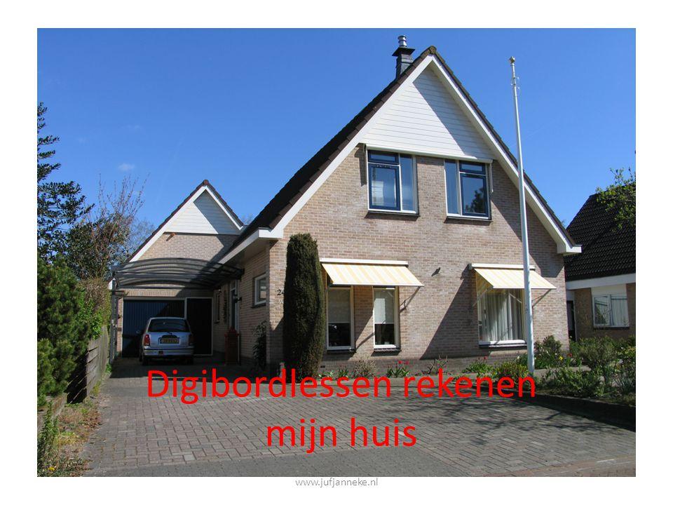 Digibordlessen rekenen mijn huis www.jufjanneke.nl