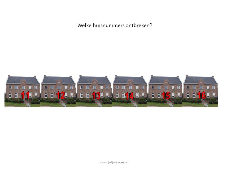 Welke huisnummers ontbreken? www.jufjanneke.nl