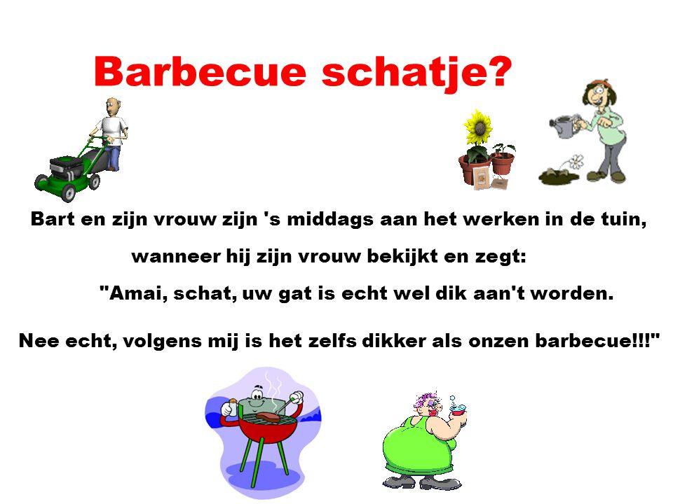 Barbecue schatje.