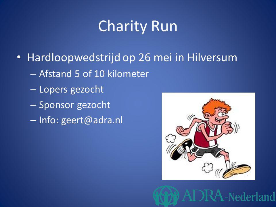 Charity Run Hardloopwedstrijd op 26 mei in Hilversum – Afstand 5 of 10 kilometer – Lopers gezocht – Sponsor gezocht – Info: geert@adra.nl