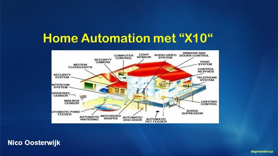 """Home Automation met """"X10"""" Nico Oosterwijk"""