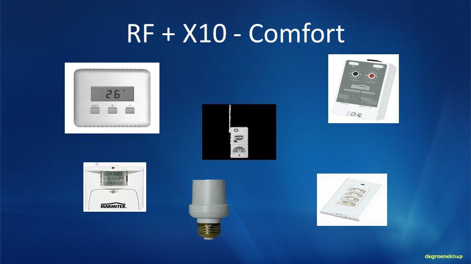 RF + X10 - Comfort