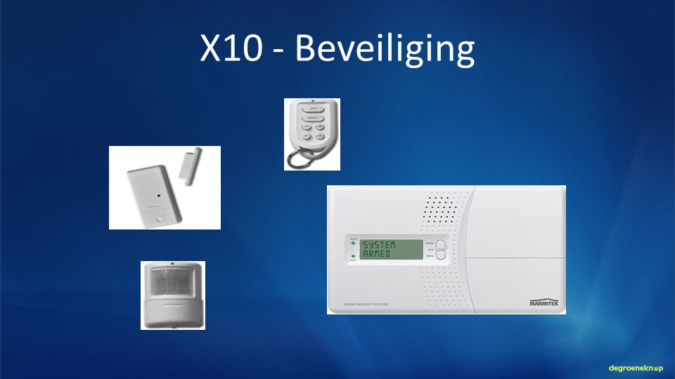 RF + X10 : Beveiliging + Comfort