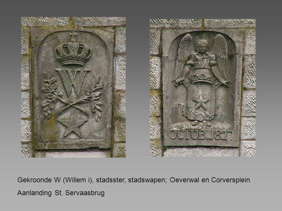 Gekroonde W (Willem i), stadsster, stadswapen; Oeverwal en Corversplein Aanlanding St. Servaasbrug
