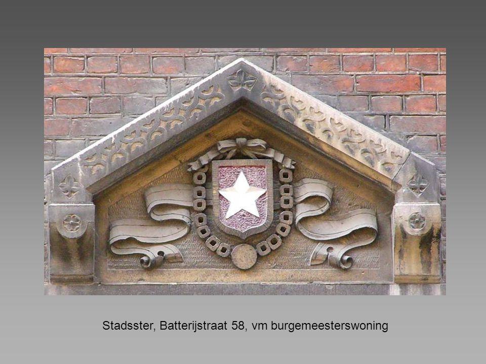 Stadsster, Batterijstraat 58, vm burgemeesterswoning