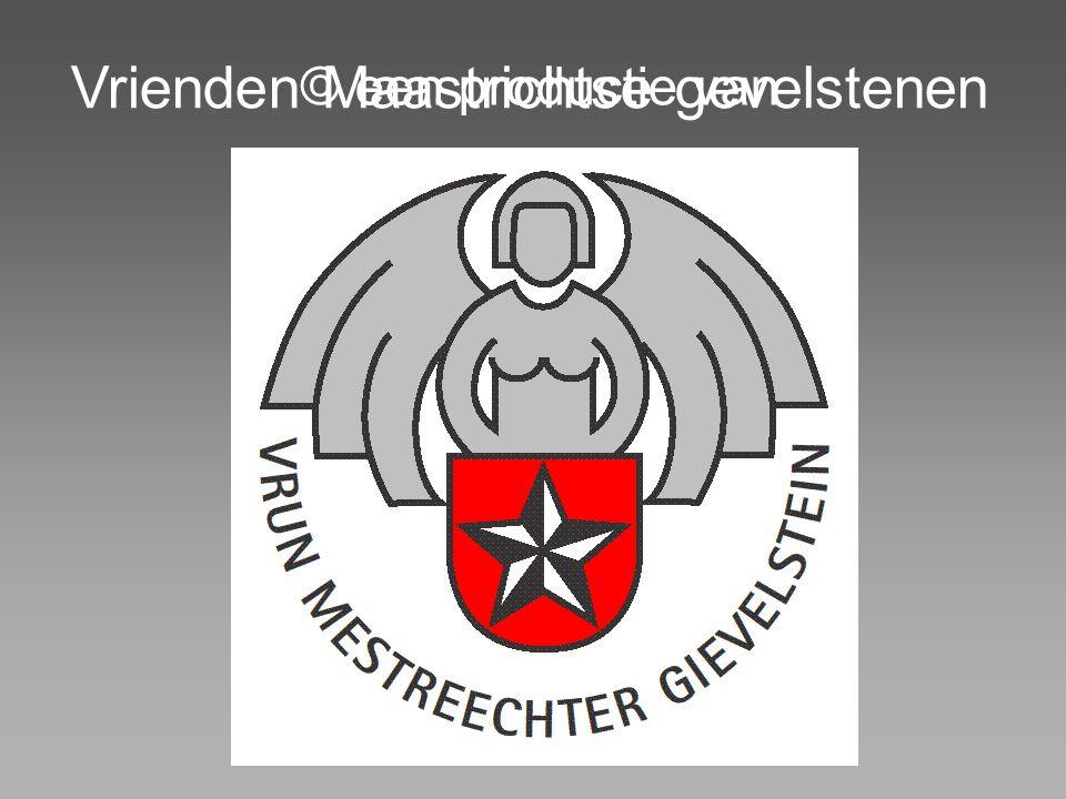 © een productie van Vrienden Maastrichtse gevelstenen