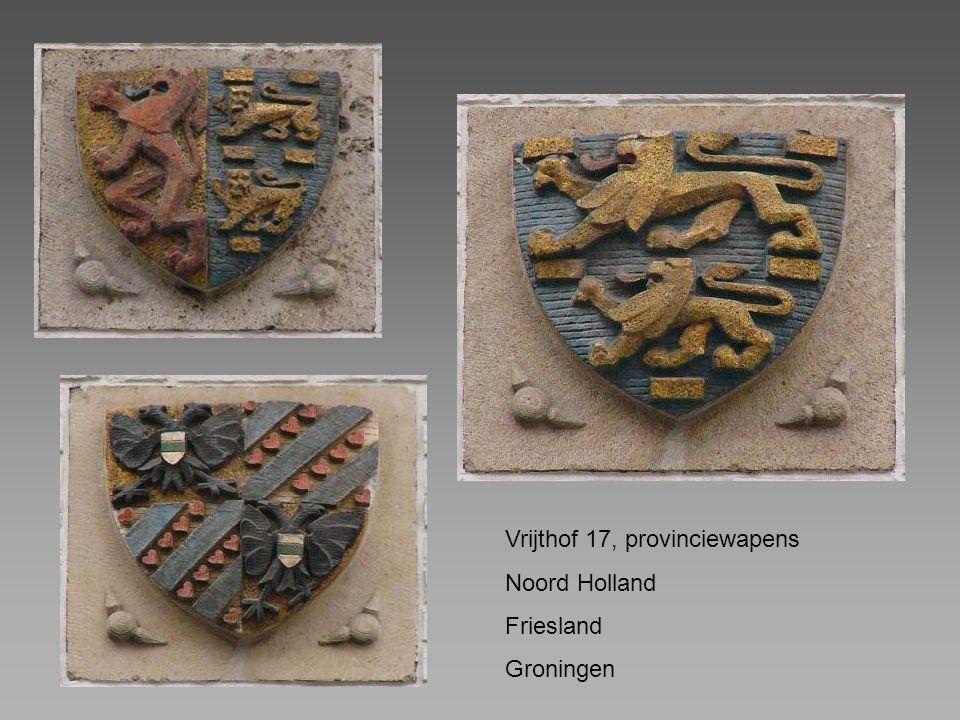 Vrijthof 17, provinciewapens Noord Holland Friesland Groningen