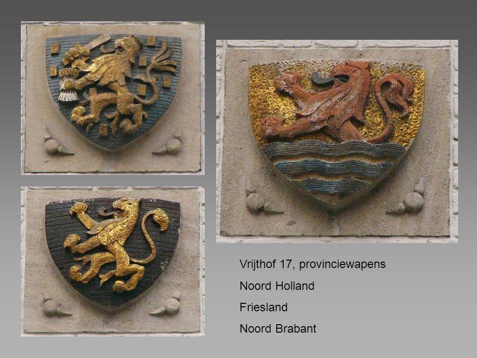 Vrijthof 17, provinciewapens Noord Holland Friesland Noord Brabant