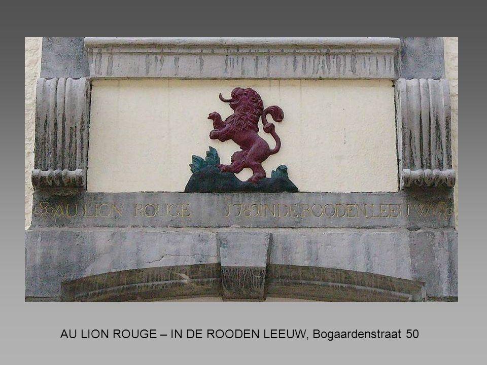AU LION ROUGE – IN DE ROODEN LEEUW, Bogaardenstraat 50