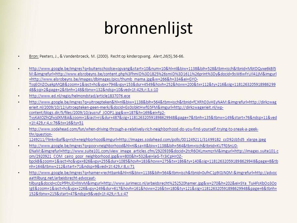 bronnenlijst Bron: Peeters, J., & Vandenbroeck, M.