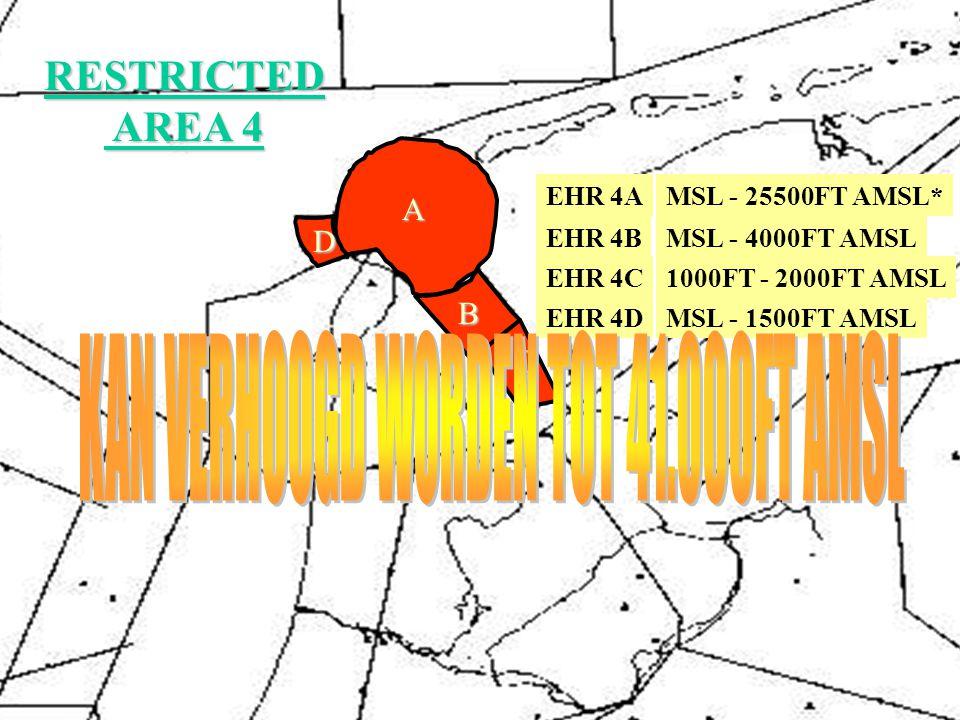 EHR 2 EHR 3 EHR 4 EHR 8 EHR 9 EHR 10 EHR 11 EHR 12 EHR 15 RESTRICTED AREAS AREAS AFMETINGEN EHR 2MSL - 11500FT AMSL EHR 3GND - 16500FT AGL* EHR 4KOMT