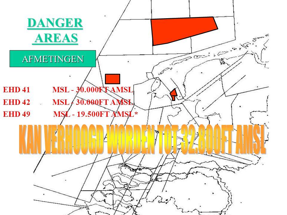 DANGER AREAS EHD 42 EHD 41 EHD 49 LIGGING EN AANDUIDING