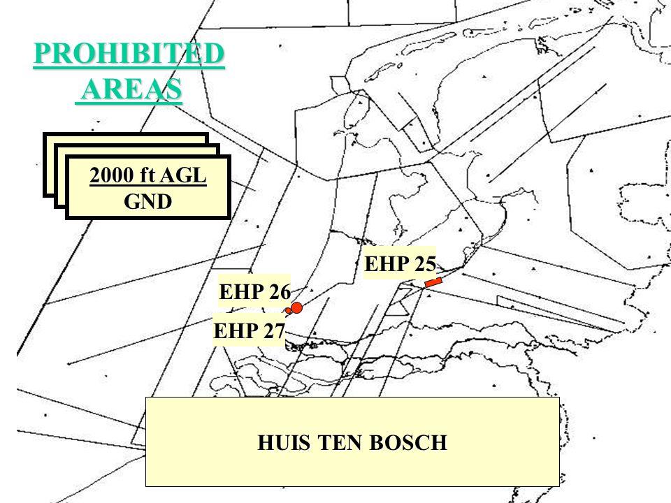 PROHIBITED AREAS AREAS PALEIS SOESTDIJK EN KASTEEL DRAKESTEYN EHP 25 HUIS TEN BOSCH EHP 26 NOORDEINDE EN NOORDEINDE 66 EHP 27 NAMEN