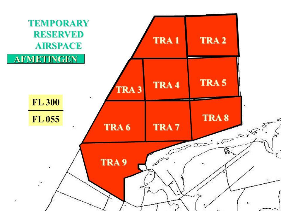 TEMPORARYRESERVEDAIRSPACE TRA 1 TRA 2 TRA 3 TRA 4 TRA 5 TRA 6 TRA 7 TRA 8 TRA 9 LIGGING EN NUMMERING