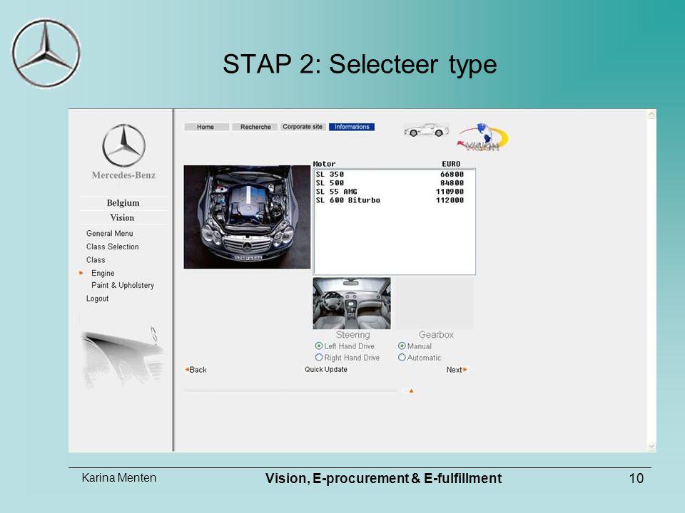 Karina Menten Vision, E-procurement & E-fulfillment10 STAP 2: Selecteer type