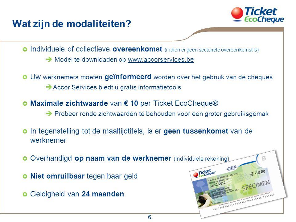 6 Wat zijn de modaliteiten?  Individuele of collectieve overeenkomst (indien er geen sectoriële overeenkomst is)  Model te downloaden op www.accorse