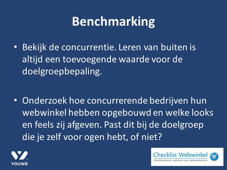 Benchmarking Bekijk de concurrentie.