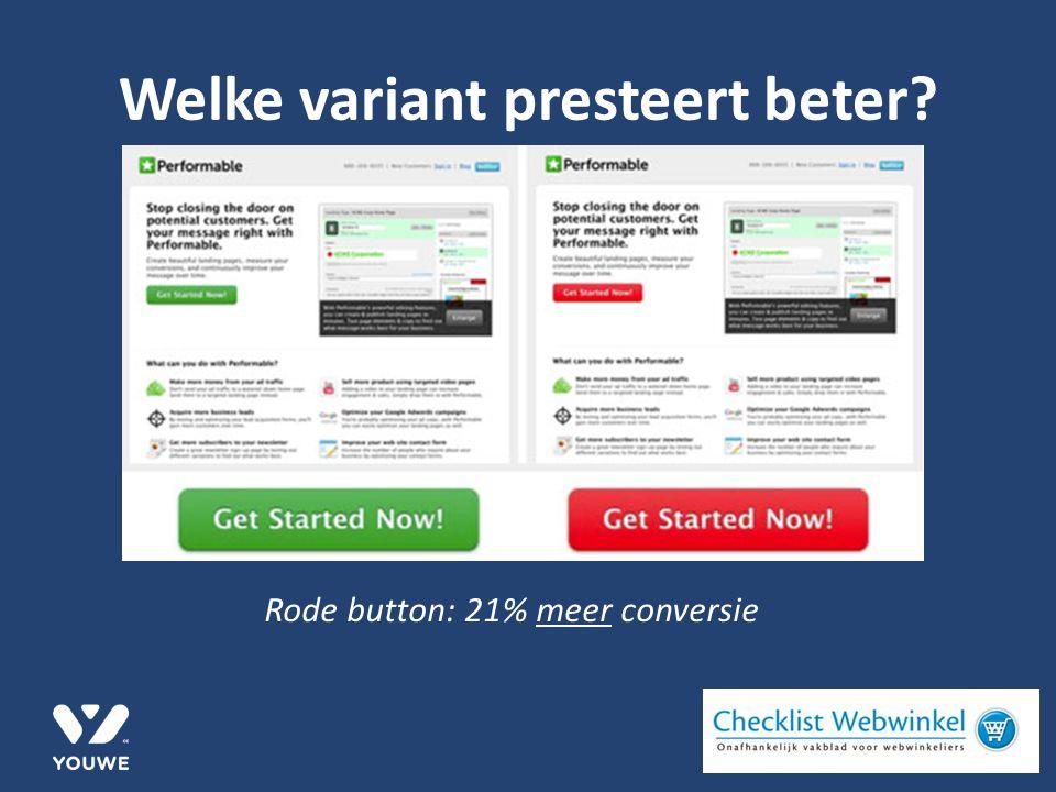 Welke variant presteert beter Rode button: 21% meer conversie