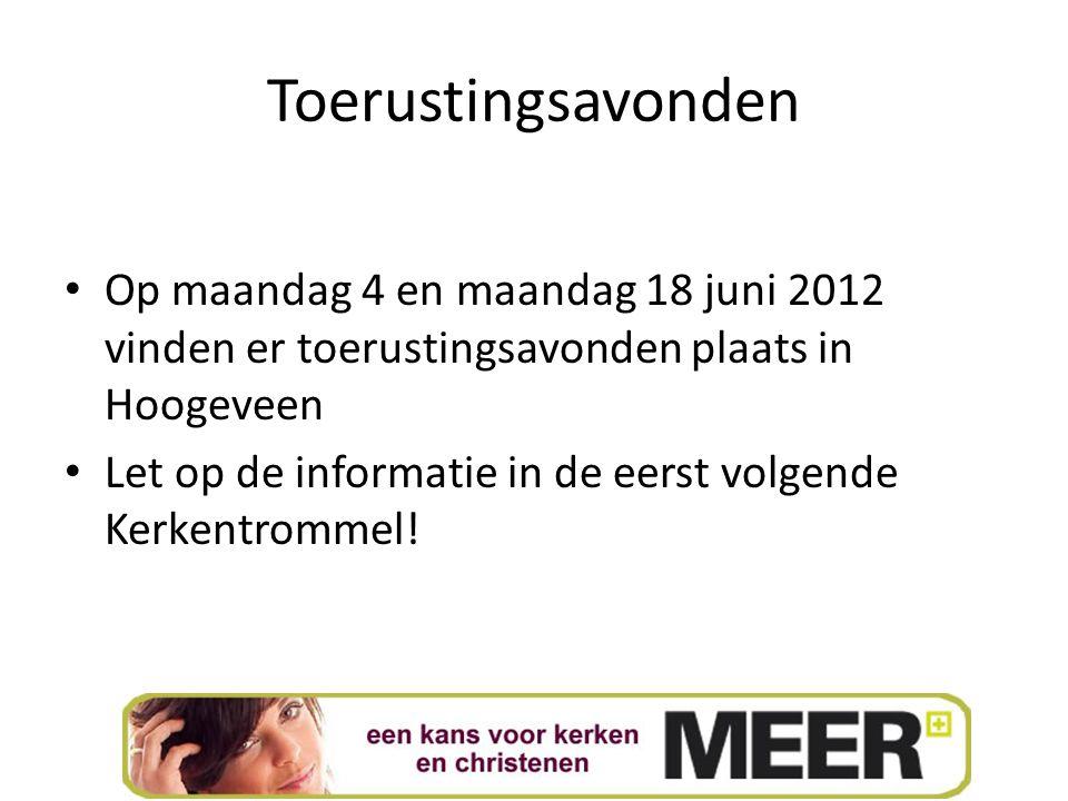 Toerustingsavonden Op maandag 4 en maandag 18 juni 2012 vinden er toerustingsavonden plaats in Hoogeveen Let op de informatie in de eerst volgende Ker