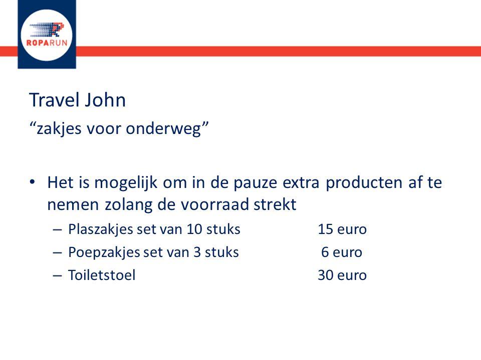 Travel John zakjes voor onderweg Het is mogelijk om in de pauze extra producten af te nemen zolang de voorraad strekt – Plaszakjes set van 10 stuks 15 euro – Poepzakjes set van 3 stuks 6 euro – Toiletstoel30 euro