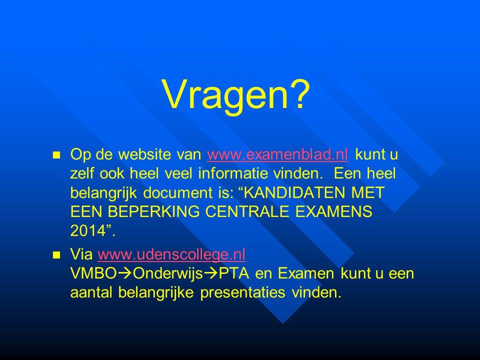 """Vragen? Op de website van www.examenblad.nl kunt u zelf ook heel veel informatie vinden. Een heel belangrijk document is: """"KANDIDATEN MET EEN BEPERKIN"""