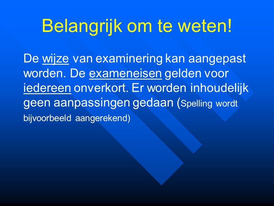 Vragen.Op de website van www.examenblad.nl kunt u zelf ook heel veel informatie vinden.