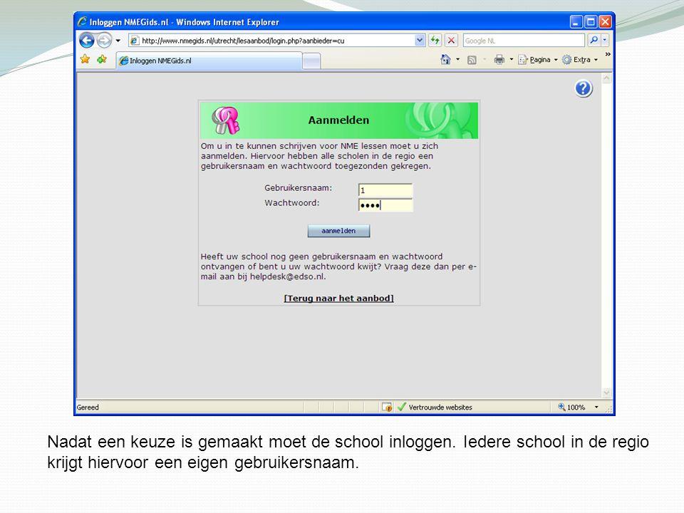 Nadat een keuze is gemaakt moet de school inloggen. Iedere school in de regio krijgt hiervoor een eigen gebruikersnaam.
