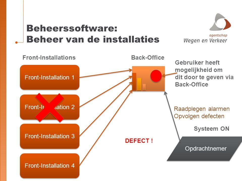 Beheerssoftware: Beheer van de installaties Front-Installation 1 Front-Installation 2 Front-Installation 3 Front-Installation 4 Front-InstallationsBac