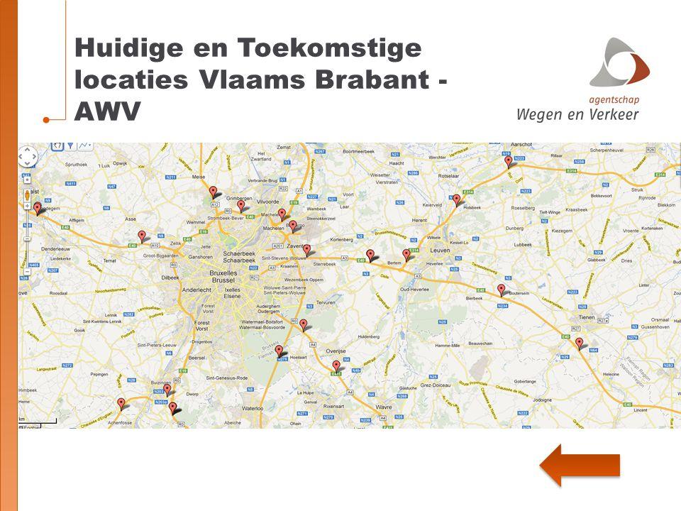 Huidige en Toekomstige locaties Vlaams Brabant - AWV