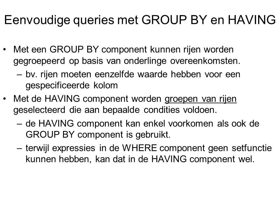 Met een GROUP BY component kunnen rijen worden gegroepeerd op basis van onderlinge overeenkomsten.