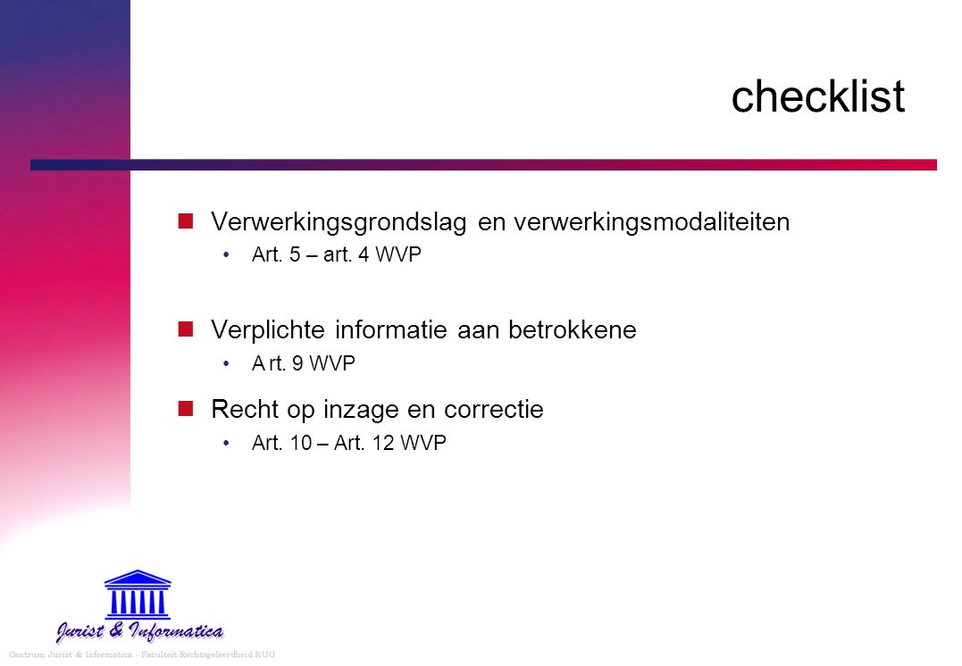 checklist Verwerkingsgrondslag en verwerkingsmodaliteiten Art.