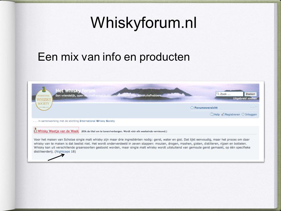 Whiskyforum.nl Een mix van info en producten