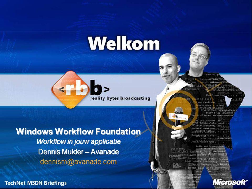 Derde 'foundation' van WinFX technologie voor Vista –Windows Communication Foundation ( Indigo ) –Windows Presentation Foundation ( Avalon ) –Windows Workflow Foundation ( WF ) Ondersteuning voor Windows XP & Windows Server 2003 Gratis Onderdeel van Windows Aangekondigd op de PDC in September 2005 Beta 2 in Januari 2006 en uitgebracht in de 2e helft van 2006 200720052006 Final feature milestone V1RTM B1B2 Q1Q2 Q3 Q1Q2Q4 Beschikbaarheid