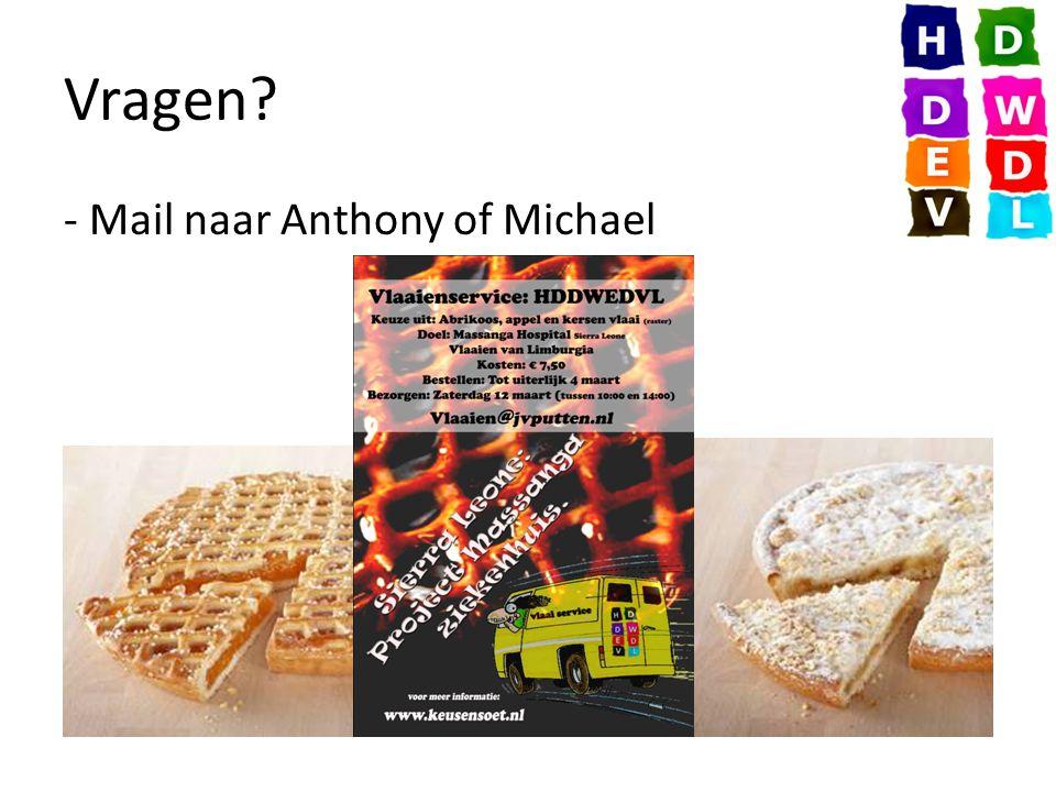 Vragen - Mail naar Anthony of Michael
