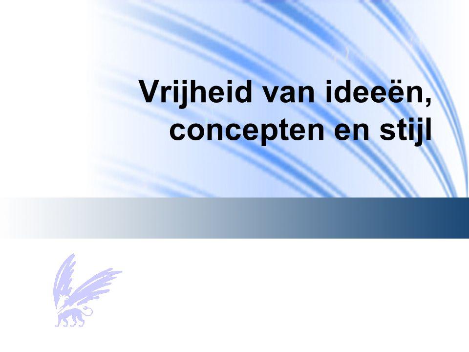 Vrijheid van ideeën, concepten en stijl