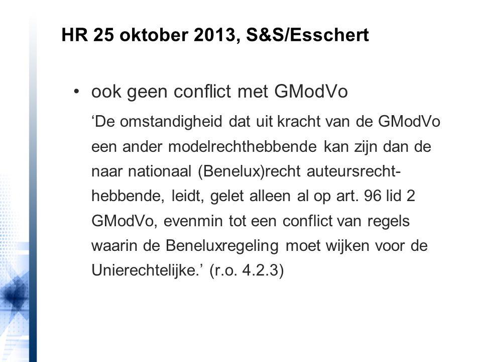 HR 25 oktober 2013, S&S/Esschert ook geen conflict met GModVo 'De omstandigheid dat uit kracht van de GModVo een ander modelrechthebbende kan zijn dan