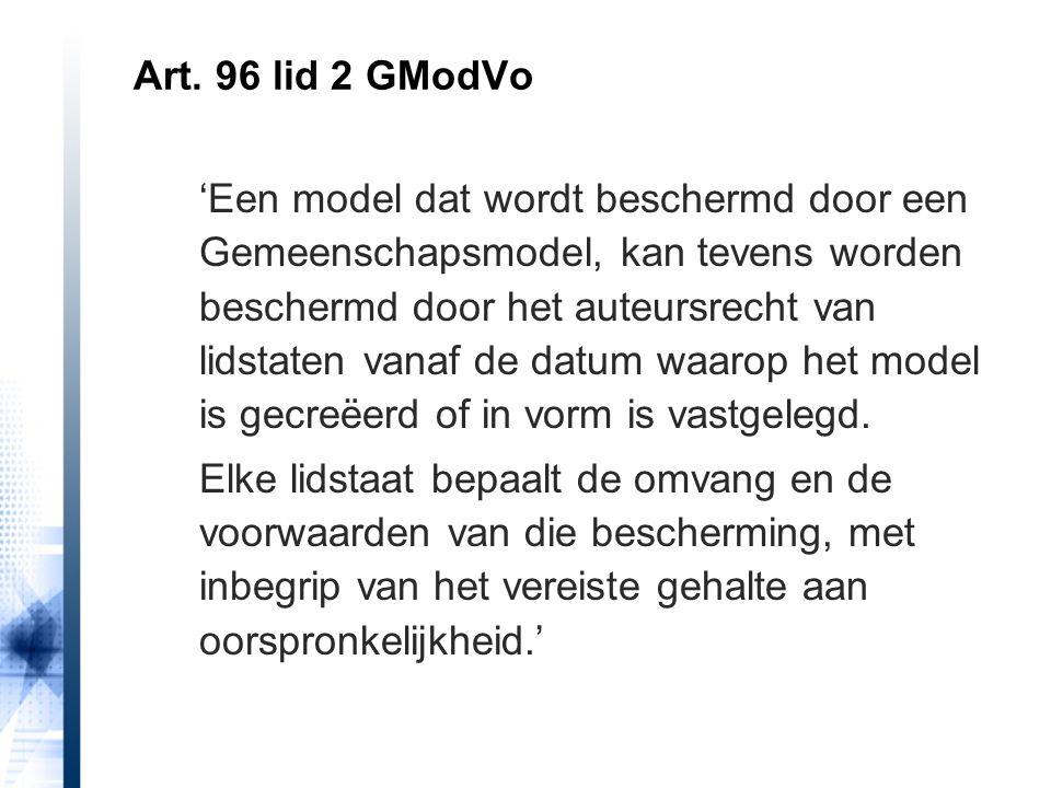 Art. 96 lid 2 GModVo 'Een model dat wordt beschermd door een Gemeenschapsmodel, kan tevens worden beschermd door het auteursrecht van lidstaten vanaf