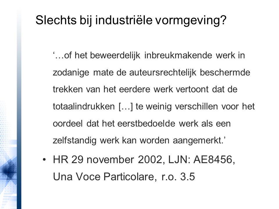 Slechts bij industriële vormgeving? '…of het beweerdelijk inbreukmakende werk in zodanige mate de auteursrechtelijk beschermde trekken van het eerdere