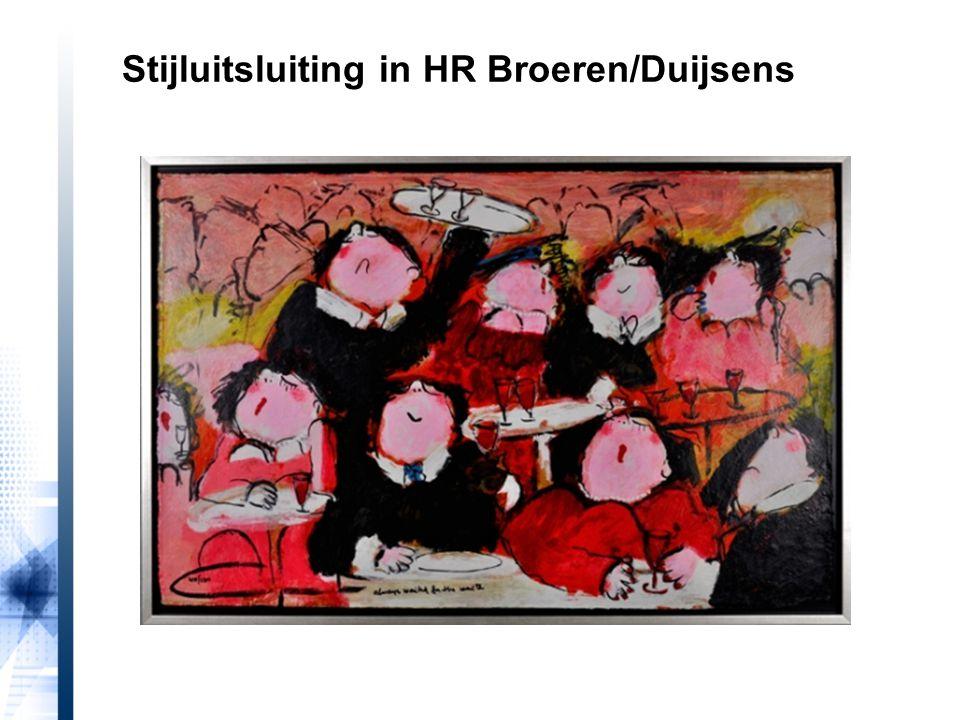 Stijluitsluiting in HR Broeren/Duijsens