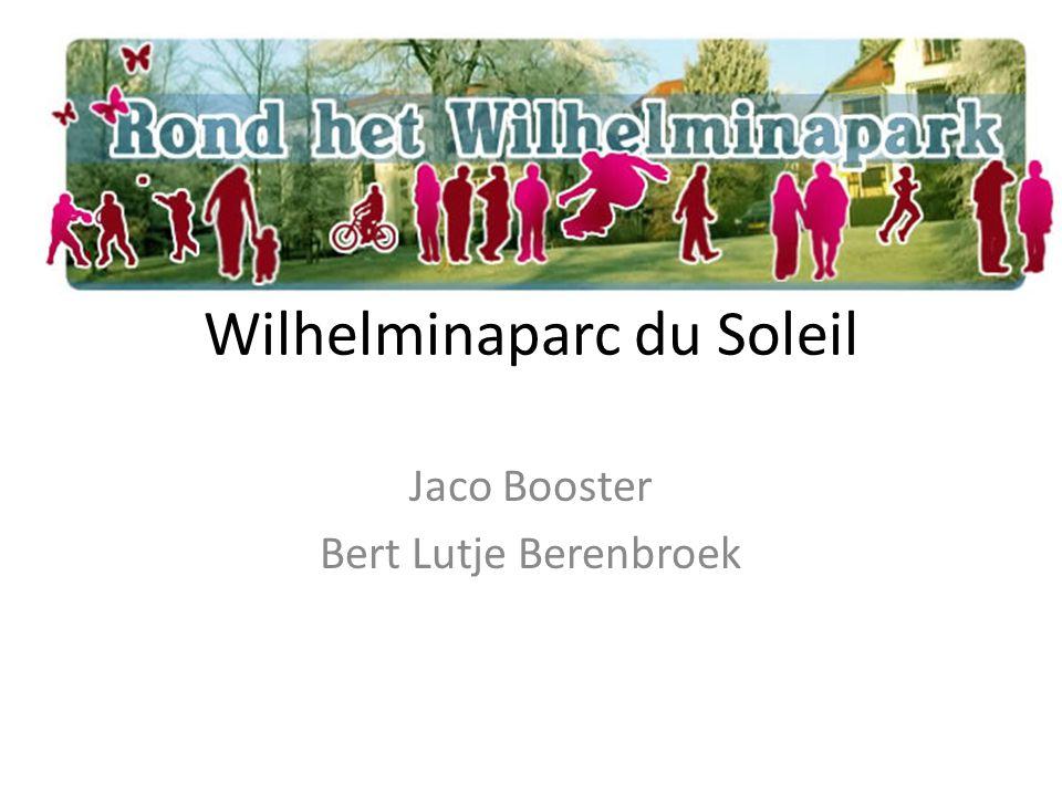 Wilhelminaparc du Soleil Jaco Booster Bert Lutje Berenbroek