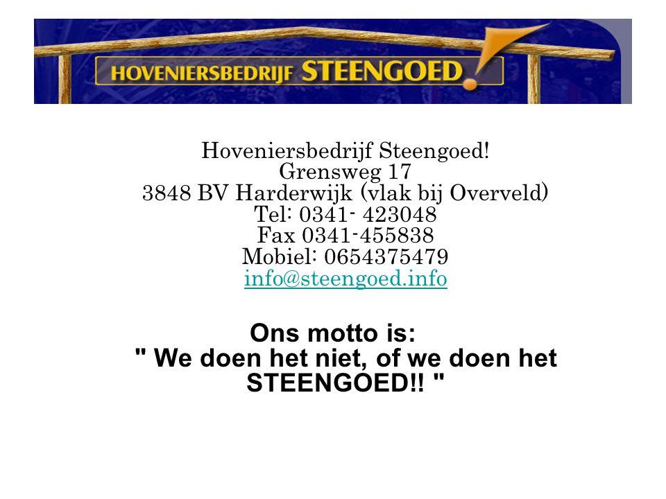 Hoveniersbedrijf Steengoed.