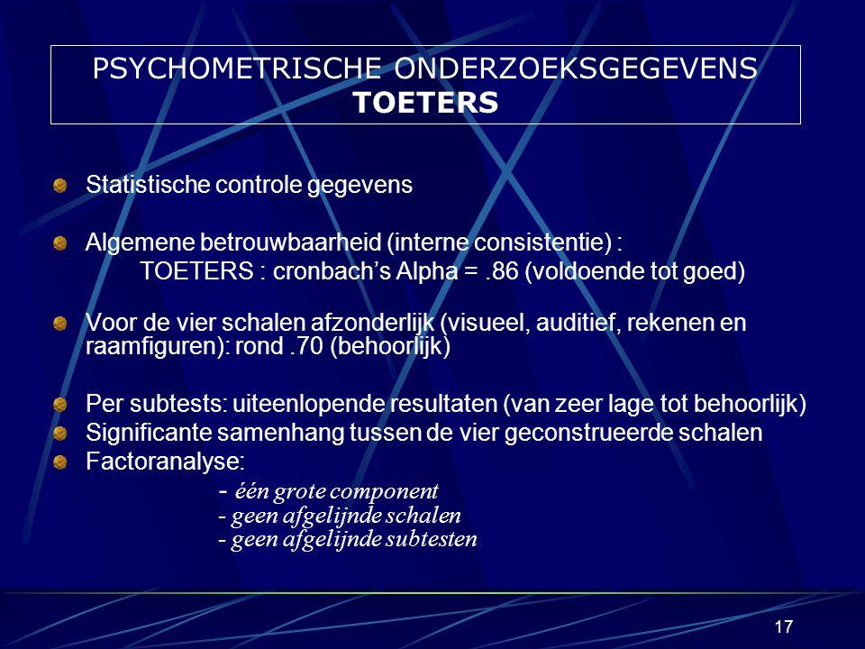 16 WETENSCHAPPELIJK ONDERZOEKPROJECT TOETERS (2003-2004) KONTRABAS (2005-2007) 2.