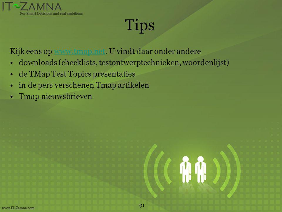 Tips Kijk eens op www.tmap.net.