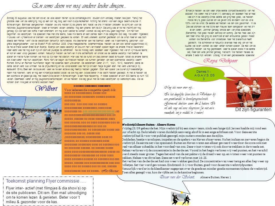 Wedstrijd Almere Buiten - Almere Haven Vrijdag 25/09 gebeurde het.
